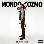 Plastic Soul by Mondo Cozmo