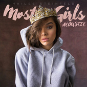 Most Girls (Acoustic) by Hailee Steinfeld