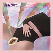 Juicy Fruit by Various Artists