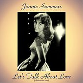 Let's Talk About Love (Remastered 2017) by Joanie Sommers