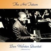 The Art Tatum - Ben Webster Quartet (Remastered 2017) de Art Tatum
