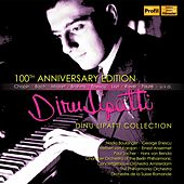 Dinu Lipatti (100th Anniversary Edition) by Various Artists