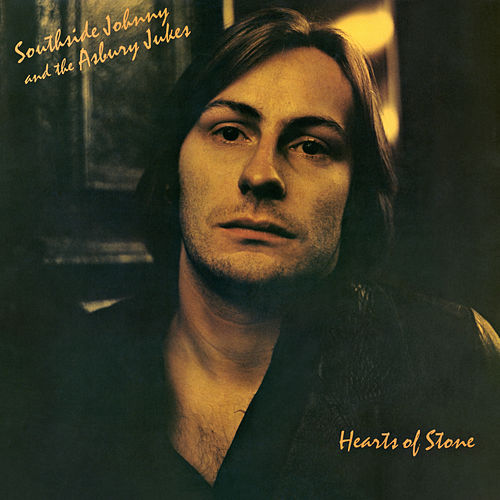 Hearts of Stone (Remastered) by Southside Johnny