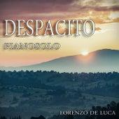 Despacito (Piano Solo) von Lorenzo de Luca