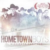 El Siguiente Capítulo by The Hometown Boys
