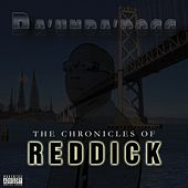 The Chronicles of Reddick de Da 'Unda' Dogg
