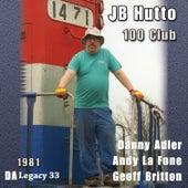 J.B. Hutto 100 Club by Danny Adler