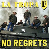 No Regrets de La Tropa F