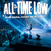 Dear Maria, Count Me In (Live) de All Time Low