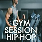 Gym Session Hip-Hop de Various Artists