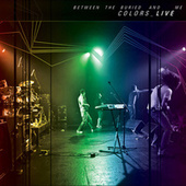 Colors_Live by Between The Buried And Me