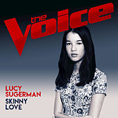 Skinny Love (The Voice Australia 2017 Performance) di Lucy Sugerman