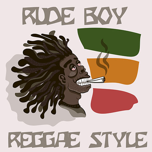 Rude Boy Reggae Style by Various Artists