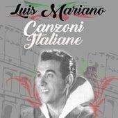 Luis mariano - canzoni italiane von Luis Mariano
