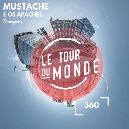 Durepox (#ltdm360) de Mustache e os Apaches