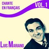 Luis mariano - chante en français, vol. 1 von Luis Mariano