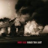 Darker Than Light by Bobby Bare