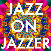 Jazz on, Jazzer de Various Artists