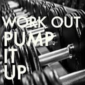 Work Out Pump It Up van Various Artists