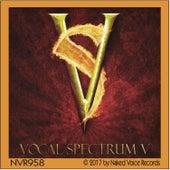 Vocal Spectrum V by Vocal Spectrum