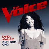One Night Only (The Voice Australia 2017 Performance) von Fasika Ayallew