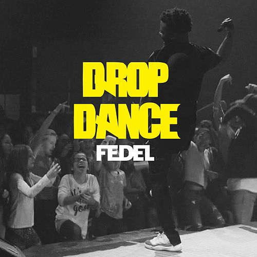 Drop Dance by Fedel
