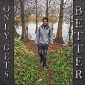 Only Gets Better by Coolie