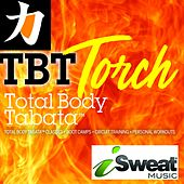 Total Body Tabata, Torch by iSweat Fitness Music