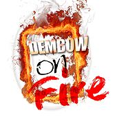 Dembow on Fire de Various Artists