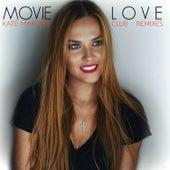 Movie Love Club Remixes van Kate-Margret