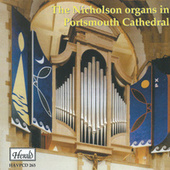 The Nicholson Organs in Portsmouth Cathedral by David Price