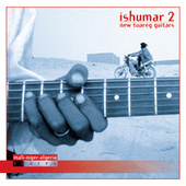 Ishumar 2: New Tuareg Guitars by Various Artists
