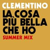 La Cosa Più Bella Che Ho (Summer Mix) di Clementino
