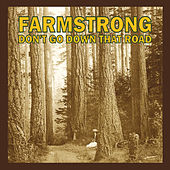 Don't Go Down That Road de Farmstrong
