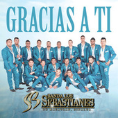 Gracias A Ti de Banda Los Sebastianes