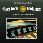 Die alten Fälle (Reloaded), Fall 39: Die Thor-Brücke von Sherlock Holmes