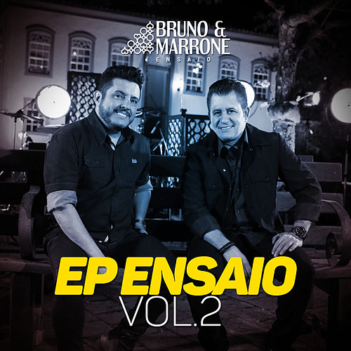 EP Ensaio (Vol. 2 / Ao Vivo) de Bruno & Marrone