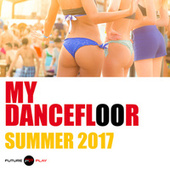 My Dancefloor Summer 2017 de Various Artists