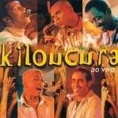 Chega De Silêncio (Ao Vivo) de Grupo Kiloucura