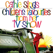 Cathie Sings Childrens Favourites From Her TV Show by Cathie Harrop