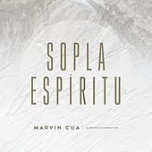Sopla Espíritu by Marvin Cua