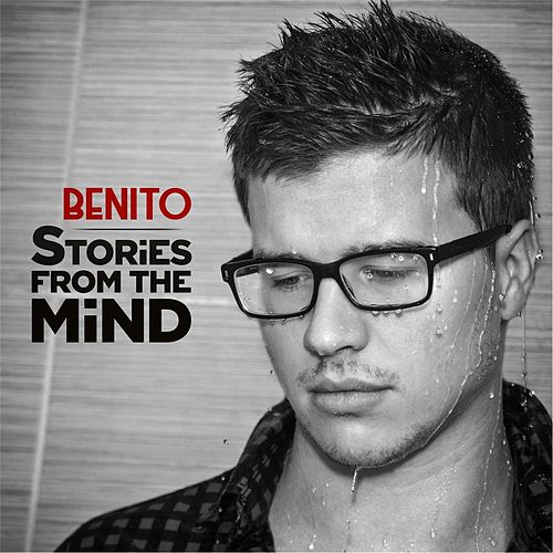 Stories from the Mind (Remastered) by Benito