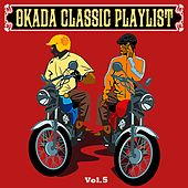 Okada Classic Playlist, Vol. 5 de Various Artists