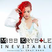 Inevitable by Miss Krystle