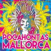 Pocahontas Mallorca - Wir feiern bis es mir leid tut mit Helmut und Anthony - Mallorca Vollgas Schlager Discofox Party 2017 von Various Artists