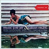 Music For An Arabian Night (Original Album - 1959) von Ron Goodwin