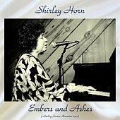 Embers and Ashes (Analog Source Remaster 2017) de Shirley Horn