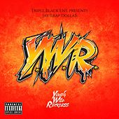 Y.W.R (Young Wild & Reckless) von Jay Trap Dolla$