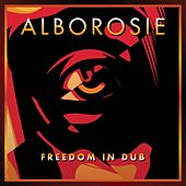 Freedom In Dub von Alborosie
