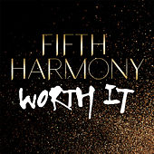 Worth It by Fifth Harmony